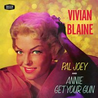 Vivian Blaine Singing Selections From Pal Joey/Annie Get Your Gun — Vivian Blaine