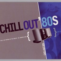 Chill Out 80s — Various Artists - Music Brokers
