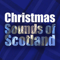 Christmas Sounds of Scotland — Winter Dreams