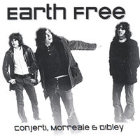 Earth Free — Conjerti, Morreale, & Dibley