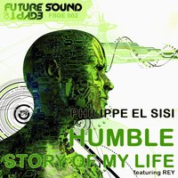 Humble / Story Of My Life — Philippe El Sisi