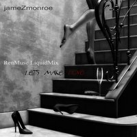 Let's Make Love — Jamez Monroe