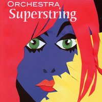 Orchestra Superstring — Orchestra Superstring