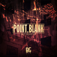 Get Down EP — Point.blank