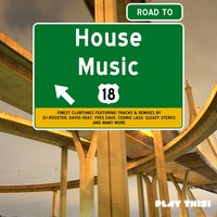 Road to House Music, Vol. 18 — сборник