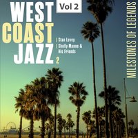 West Coast Jazz 2 Vol. 2 — Shelly Manne & His Friends, Stan Levey, Stan Levey|Shelly Manne & His Friends
