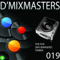 D' Mixmasters 019 — Heartclub, Girlzz, Mc Boy