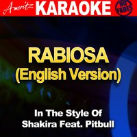 Rabiosa (In the Style of Shakira Feat. Pitbull) — Ameritz Audio Karaoke