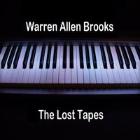 The Lost Tapes — Warren Allen Brooks