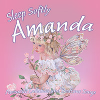 Sleep Softly Amanda - Lullabies and Sleepy Songs — Eric Quiram, Julia Plaut, Ingrid DuMosch, The London Fox Players, Frank McConnell