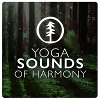 Yoga: Sounds of Harmony — Spiritual Yoga Harmony
