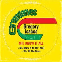 Mr Know It All — Gregory Isaacs
