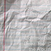 """Commercial Deez Too!!!"" the Album — сборник"