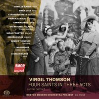 Virgil Thomson: Four Saints in Three Acts — Virgil Thomson, Boston Modern Orchestra Project, Gil Rose