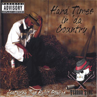Hard times in da Country — Terror Time
