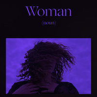 Woman Is a Word — Empress Of