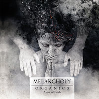Ashes of Faith — Melancholy