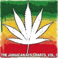 The Jamaican 60'S Charts, Vol. 1 - The Golden Era — сборник