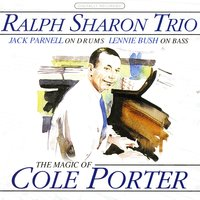 The Magic of Cole Porter — Ralph Sharon Trio