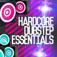 Hardcore Dubstep Essentials — сборник