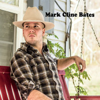 Mark Cline Bates — Mark Cline Bates
