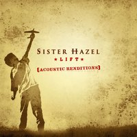 Lift: Acoustic Renditions — Sister Hazel
