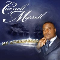 My Atmosphere — Carnell  Murrell