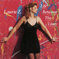 Life Between the Lines — Laurie Z., Jeff Hogan, Alan Palmer-, Per Kjeller, Jeff Falcone, Tom Tally