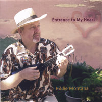 Entrance to My Heart — Eddie Montana