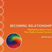 Becoming Relationship — David Ison