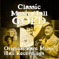 Classic Music Hall - Original Rare Music Hall Recordings — сборник