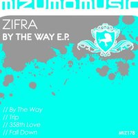 By The Way EP — Zifra
