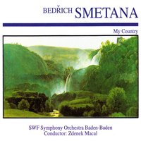 Bedřich Smetana: My Country — SWF Symphony Orchestra Baden-Baden