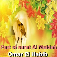 Part of Surat Al Maidah — Omar El Habib