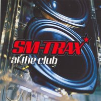 At The Club — SM-Trax