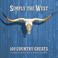 Simply the West - 100 Country Greats — сборник