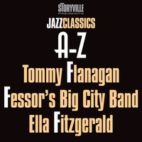 Storyville Presents The A-Z Jazz Encyclopedia-F — Tommy Flanagan, Fessors Big City Band & Ella Fitzgerald