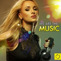 We Are the Music — сборник