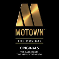 Motown The Musical: 40 Classic Songs That Inspired the Musical! — сборник