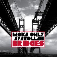 Bridges — Ayatollah, Mona Only