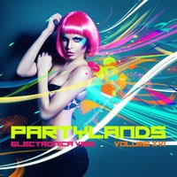 Partylands: Electronica Vibe, Vol. 16 — сборник