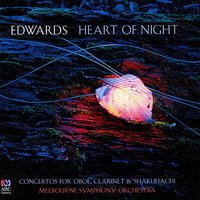 Heart of Night — Ross Edwards, Melbourne Symphony Orchestra, Arvo Volmer