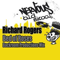 Bed Of Roses - Backroom Productions Mix — Richard Rogers