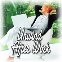 Unwind After Work (Healing Music and Nature Sounds) — Relax Music, Meditation Zen Masters