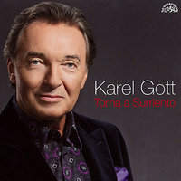 Torna a Surriento — Karel Gott