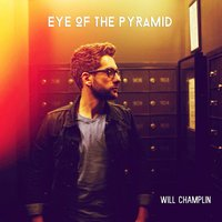 Eye of the Pyramid — Will Champlin
