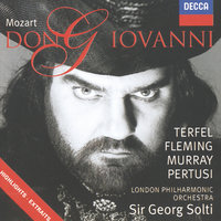 Mozart: Don Giovanni - Highlights — London Philharmonic Orchestra, Bryn Terfel, Renee Fleming, London Voices, Ann Murray, Georg Solti