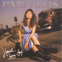 Homeward Looking Angel — Pam Tillis