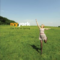 The Call of Spring — Ivy York