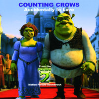 Accidentally In Love (From Shrek 2 S/T) — Counting Crows